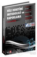 Hile Denetimi Metodoloji ve Raporlama