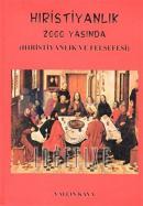 Hıristiyanlık 2000 YaşındaHıristiyanlık Felsefesi