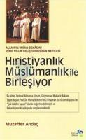 Hıristiyanlık Müslümanlık ile Birleşiyor