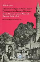 Historical Vestiges of Niyazi Mısri's Presence on the Island of Limnos - Niyazi Mısri'nin Limnos Adası'nda Bulunan Tarihi İzleri