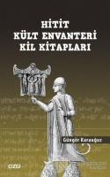 Hitit Kült Envanteri Kil Kitapları