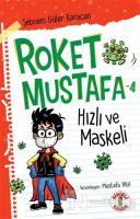 Hızlı ve Maskeli - Roket Mustafa 4