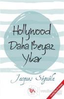 Hollywood Daha Beyaz Yıkar
