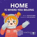 Home Is Where You Belong