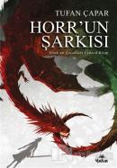 Horr'un Şarkısı - Yezuk'un Çocukları Üçüncü Kitap