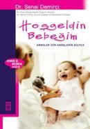 Hoşgeldin Bebeğim Anneler İçin Annelerin Diliyle