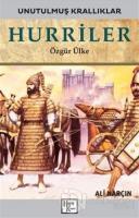 Hurriler - Unutulmuş Krallıklar