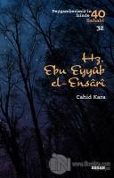 Hz. Ebu Eyyub el-Ensarı