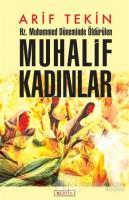 Hz. Muhammed Döneminde Öldürülen Muhalif Kadınlar