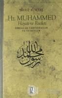 Hz. Muhammed Hayatı ve Risaleti