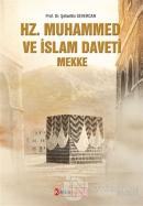 Hz. Muhammed ve İslam Daveti Mekke