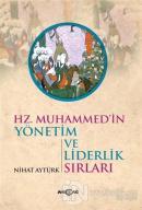 Hz. Muhammed'in Yönetim ve Liderlik Sırları