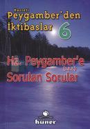 Hz. Peygamber'den İktibaslar 6 - Hz. Peygambere Sorulan Sorular (Cep Boy)