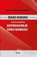 İdare Hukuku Kaymakamlık Soru Bankası Tamamı Çözümlü