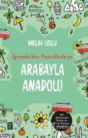 Arabayla Anadolu - İğneada'dan Pamukkale'ye