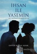 İhsan ile Yasemin