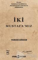 İki Mustafa'mız