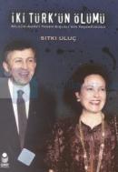 İki Türk'ün ÖlümüNilgün-Ahmet Taner Kışlalı'nın Yaşamöyküsü