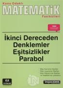 İkinci Dereceden Denklemler Eşitsizlikler Parabol - Konu Odaklı Matematik Fasikülleri