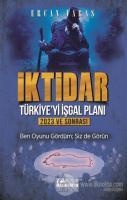 İktidar : Türkiye'yi İşgal Planı - 2023 ve Sonrası