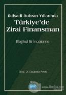 İktisadi Buhran Yıllarında Türkiye'de Zirai Finansman