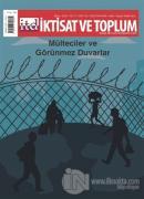 İktisat ve Toplum Dergisi Sayı: 132 Ekim 2021