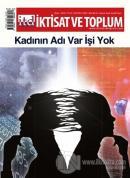 İktisat ve Toplum Dergisi Sayı: 89 Mart 2018