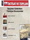 İktisat ve Toplum Dergisi Sayı: 91 Mayıs 2018