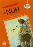 İlk Gemiyi Yapan Peygamber Hz. Nuh Aleyhisselam