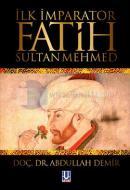 İlk İmparator Fatih Sultan Mehmed