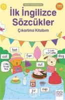 İlk İngilizce Sözcükler Çıkartma Kitabım - Okula Hazırlanıyorum
