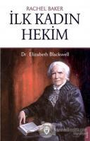 İlk Kadın Hekim - Dr. Elizabeth Blackwell