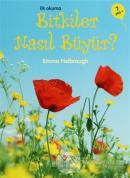 İlk Okuma - Bitkiler Nasıl Büyür?