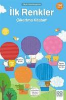 İlk Renkler Çıkartma Kitabım - Okula Hazırlanıyorum