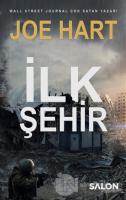 İlk Şehir - Egemenlik Üçlemesi 3. Kitap