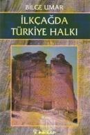 İlkçağda Türkiye Halkı