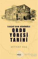 İlkçağ'dan Günümüze Ordu Yöresi Tarihi