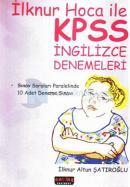 İlknur Hoca ile KPSS İngilizce Denemeleri