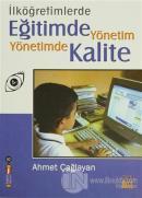 İlköğretimlerde Eğitimde Yönetim Yönetimde Kalite