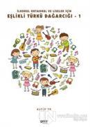İlkokul Ortaokul Ve Liseler İçin Eşlikli Türkü Dağarcığı - 1