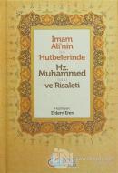 İmam Ali'nin (a.s.) Hutbelerinde Hz. Muhammed (S.a.a) ve Risaleti (Ciltli)