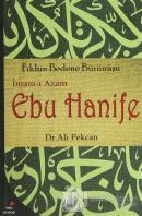 İmam-ı Azam Ebu Hanife: Fıkhın Bedene Bürünüşü