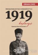 İmparatorluk'tan Cumhuriyet'e 2 / 1919 Başlangıç