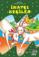 İnatçı Keçiler - Eğitici Fındık Masallar