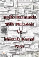 İngiliz Basınında Milli Mücadele ve Mustafa Kemal Paşa