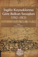 İngiliz Kaynaklarına Göre Balkan Savaşları