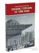 İngiliz Seyahatnamelerinde Osmanlı Toplumu ve Türk İmajı