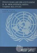 İnsan Hakları Şikayetlerini B .M. Mekanizmalarına Taşıma Kılavuzu