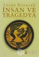 İnsan ve Tragedya