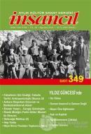 İnsancıl Aylık Kültür Sanat Dergisi Sayı: 349 Ağustos 2019